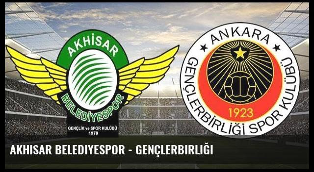 Akhisar Belediyespor - Gençlerbirliği