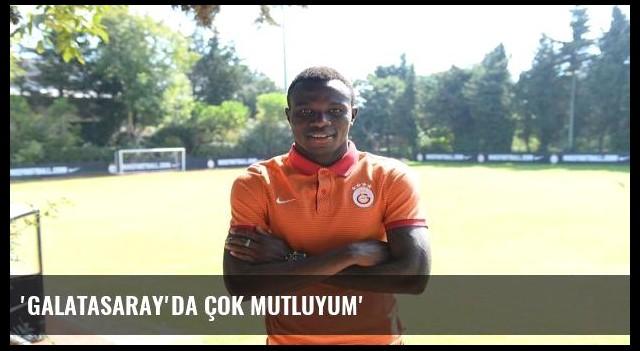 'Galatasaray'da çok mutluyum'