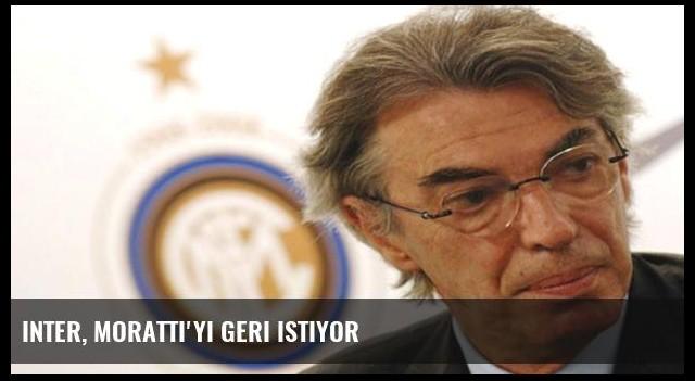 Inter, Moratti'yi geri istiyor