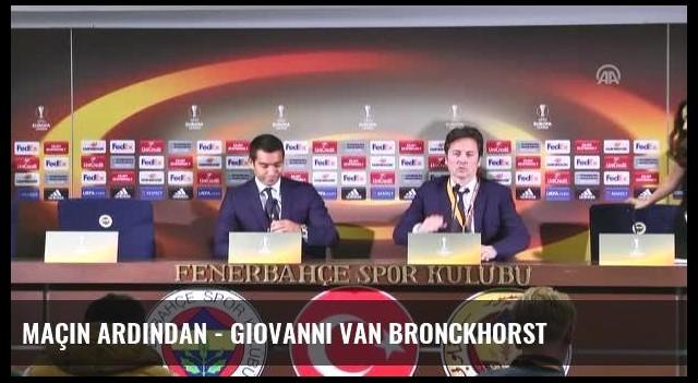 Maçın Ardından - Giovanni Van Bronckhorst