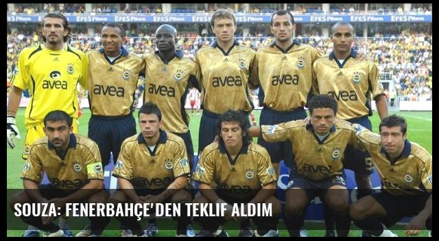 Souza: Fenerbahçe'den Teklif Aldım