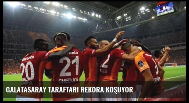 Galatasaray taraftarı rekora koşuyor
