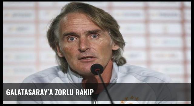 Galatasaray'a zorlu rakip