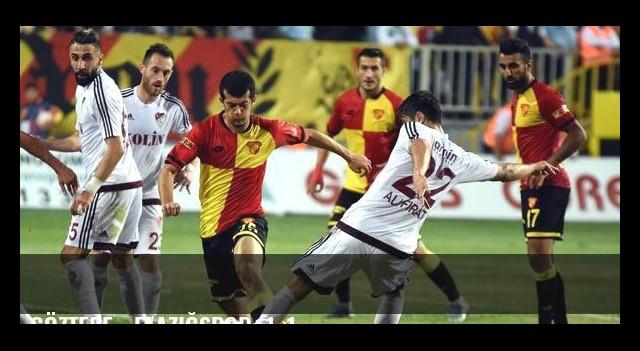 Göztepe - Elazığspor: 1-1