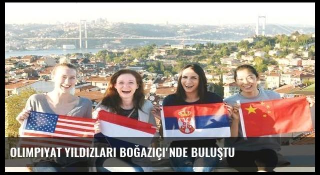 Olimpiyat yıldızları Boğaziçi'nde buluştu