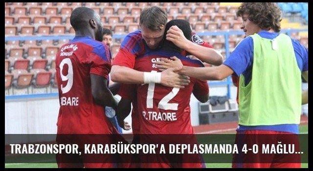 Trabzonspor, Karabükspor'a Deplasmanda 4-0 Mağlup Oldu