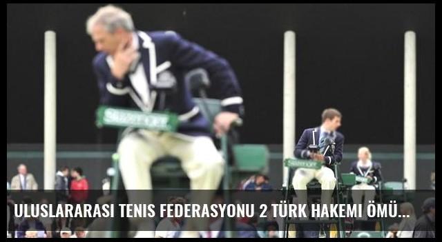 Uluslararası Tenis Federasyonu 2 Türk Hakemi Ömür Boyu Men Etti