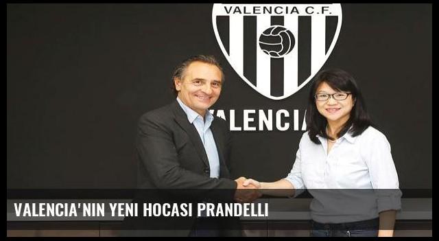 Valencia'nın yeni hocası Prandelli