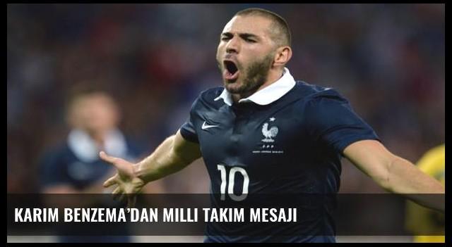 Karim Benzema'dan milli takım mesajı