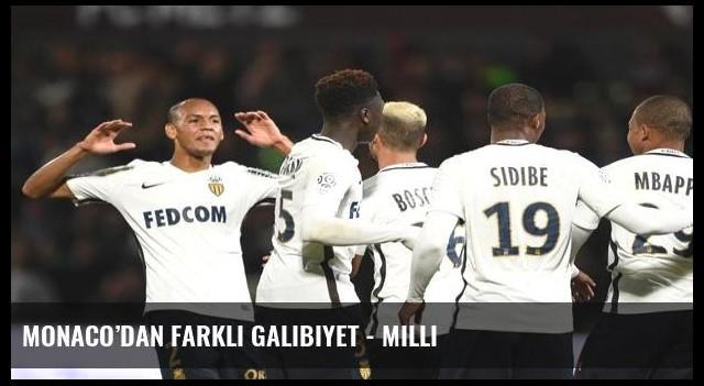 Monaco'dan farklı galibiyet - Milli