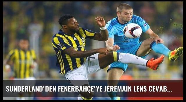 Sunderland'den Fenerbahçe'ye Jeremain Lens cevabı!