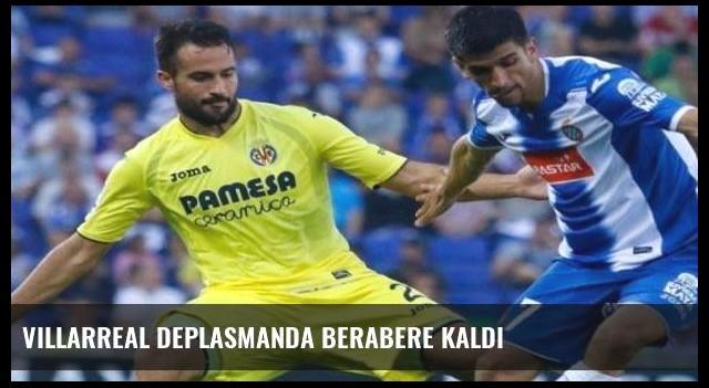 Villarreal deplasmanda berabere kaldı