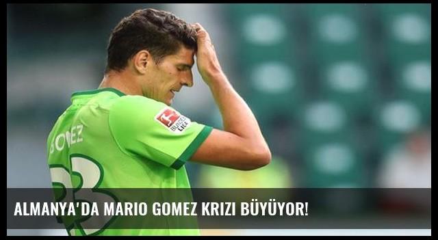 Almanya'da Mario Gomez krizi büyüyor!