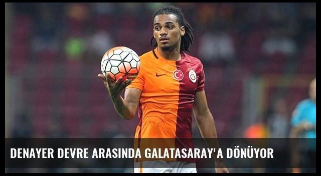 Denayer Devre Arasında Galatasaray'a Dönüyor