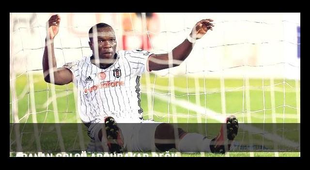 Aranan golcü Aboubakar değil