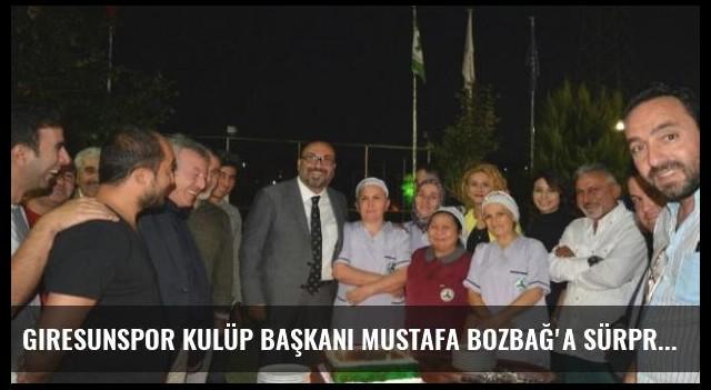 Giresunspor Kulüp Başkanı Mustafa Bozbağ'a Sürpriz Doğum Günü