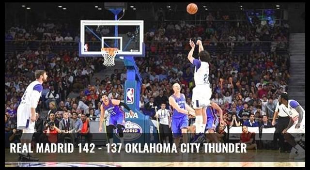 Real Madrid 142 - 137 Oklahoma City Thunder