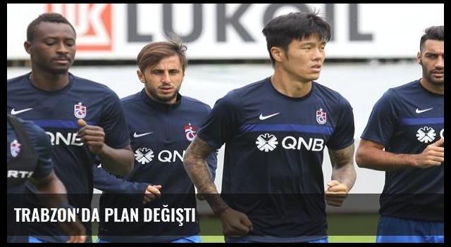 Trabzon'da plan değişti