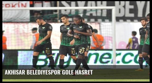 Akhisar Belediyespor gole hasret