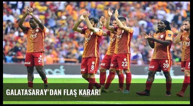 Galatasaray'dan flaş karar!