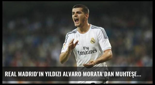 Real Madrid'in yıldızı Alvaro Morata'dan muhteşem performans