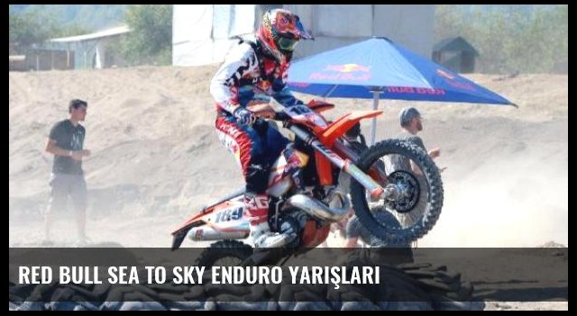 Red Bull Sea To Sky Enduro Yarışları