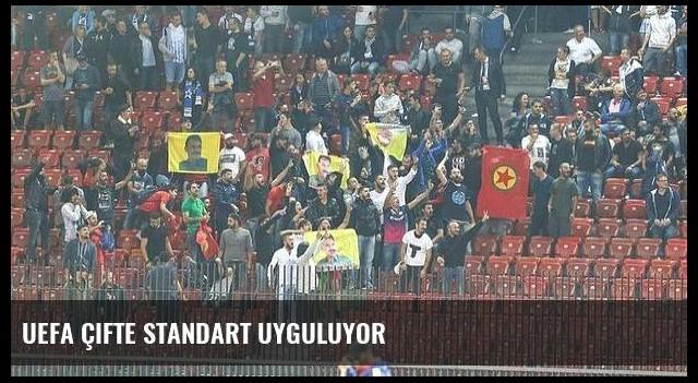 UEFA çifte standart uyguluyor