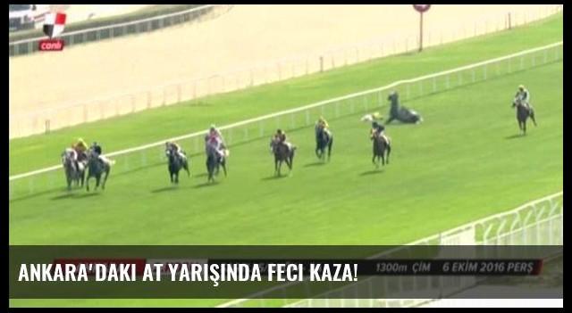 Ankara'daki at yarışında feci kaza!