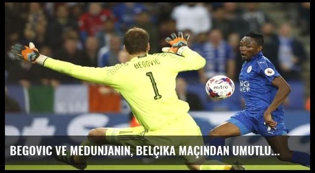 Begovic ve Medunjanin, Belçika maçından umutlu