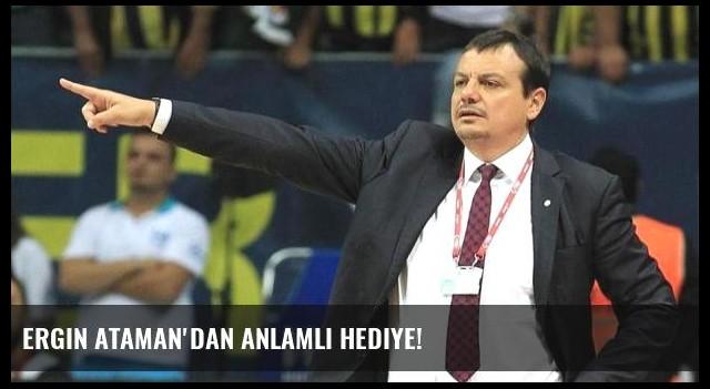 Ergin Ataman'dan anlamlı hediye!