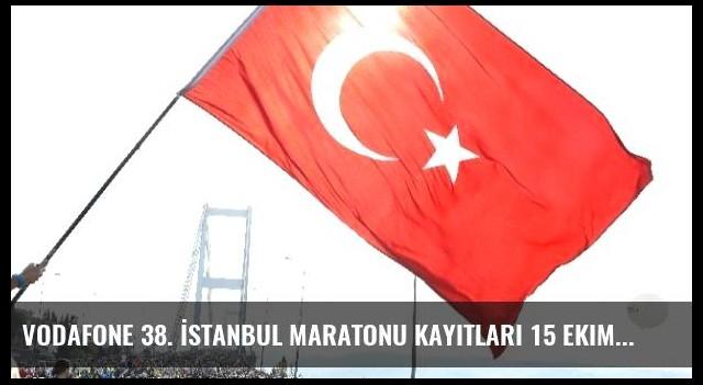 Vodafone 38. İstanbul Maratonu Kayıtları 15 Ekim'e Kadar Uzatıldı