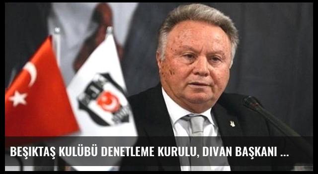 Beşiktaş Kulübü Denetleme Kurulu, Divan Başkanı Karadeniz'i Disipline Sevk Etti