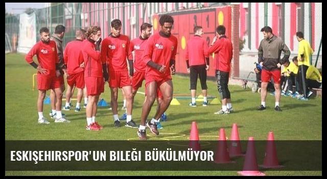 Eskişehirspor'un bileği bükülmüyor