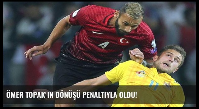Ömer Topak'ın dönüşü penaltıyla oldu!