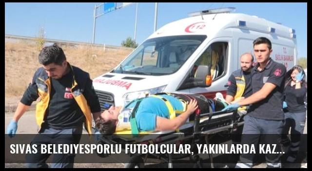 Sivas Belediyesporlu Futbolcular, Yakınlarda Kaza Olunca Olay Yerine Koştu