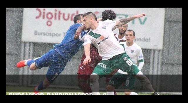 Bursaspor-Bandırmaspor: 3-3