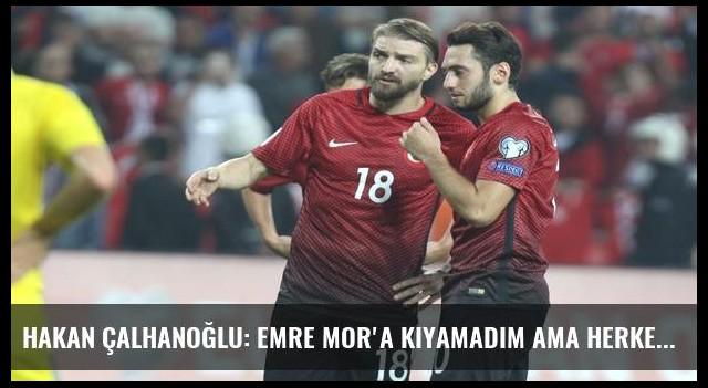 Hakan Çalhanoğlu: Emre Mor'a kıyamadım ama herkes bana kızdı