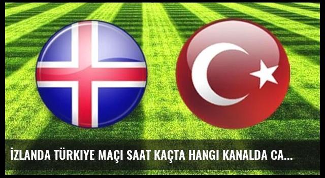 İzlanda Türkiye maçı saat kaçta hangi kanalda canlı yayınlanacak?