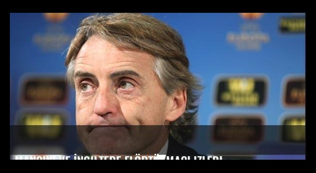 Mancini ve İngiltere flörtü! Maçı izledi