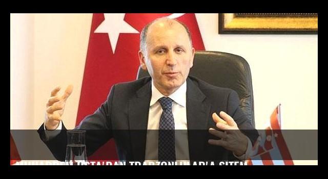 Muharrem Usta'dan Trabzonlular'a sitem
