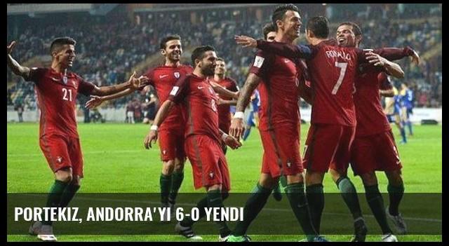 Portekiz, Andorra'yı 6-0 Yendi