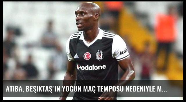 Atiba, Beşiktaş'ın Yoğun Maç Temposu Nedeniyle Milli Takım'a Ara Verdi