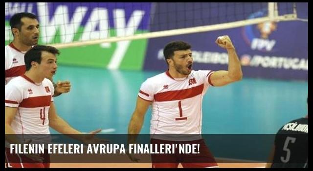 Filenin Efeleri Avrupa Finalleri'nde!