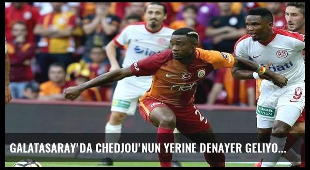 Galatasaray'da Chedjou'nun yerine Denayer geliyor