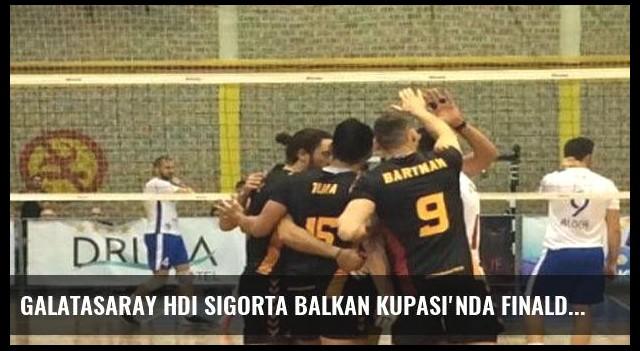 Galatasaray HDI Sigorta Balkan Kupası'nda finalde