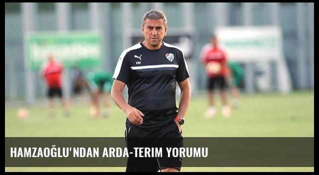 Hamzaoğlu'ndan Arda-Terim yorumu