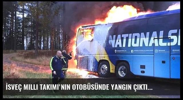 İsveç Milli Takımı'nın Otobüsünde Yangın Çıktı