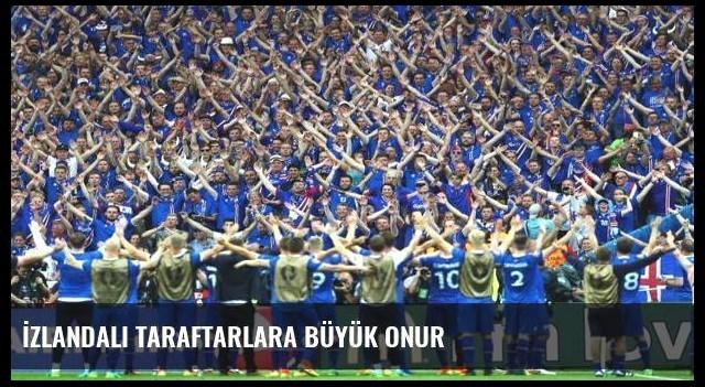İzlandalı taraftarlara büyük onur