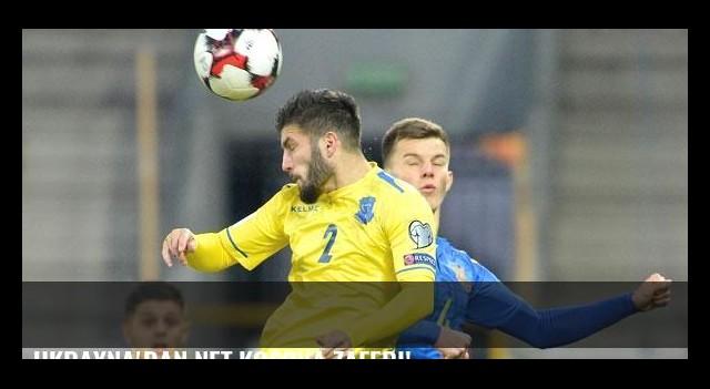 Ukrayna'dan net Kosova zaferi!