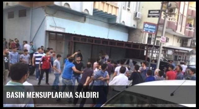 Basın Mensuplarına Saldırı